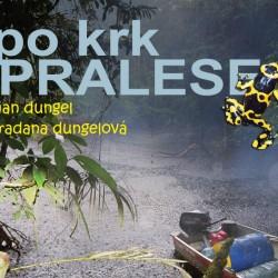 Jan Dungel - 01 Po krk v pralese
